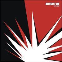 Boys Noize - Kontact Me Remixes