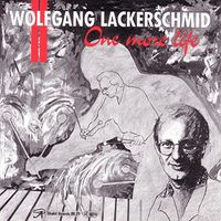 Wolfgang Lackerschmid - One More Life