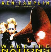 Ken Tamplin - Wake The Nations [Import]
