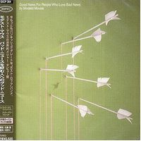 Modest Mouse - Good News For People Who Love Bad News (Jpn)