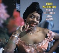 Dinah Washington - What A Difference A Day Makes
