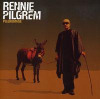 Rennie Pilgrem - Pilgremage [Import]