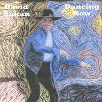 David Hakan - Dancing Now