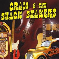 Craig Byrne - Craig & The Shack Shakers