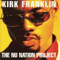 Kirk Franklin - The Nu Nation Project