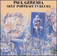 Paul Geremia - Self Portrait In Blues
