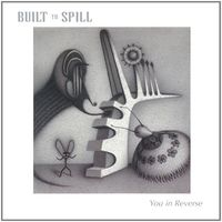 Built To Spill - You In Reverse (Hol)