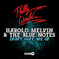Harold Melvin & The Blue Notes - Don't Give Me Up