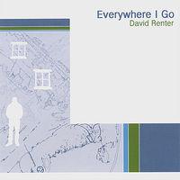 David Renter - Everywhere I Go