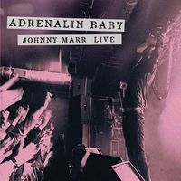 Johnny Marr - Adrenalin Baby: Johnny Marr Live [Vinyl]