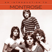 Montrose - An Introduction To