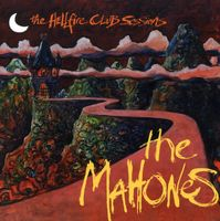 Mahones - The Hellfire Club Sessions