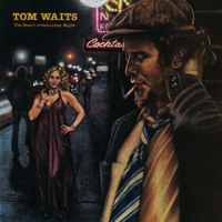 Tom Waits - Heart Of Saturday Night