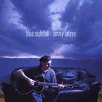 Jimmy Lafave - Blue Nightfall