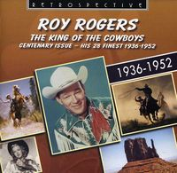 Roy Rogers - King Of The Cowboys [Import]
