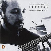 Michele Carreca - Mr. Dowland's Fortune