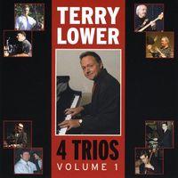 Terry Lower - 4 Trios: Vol1