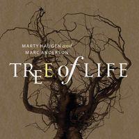 Marty Haugen - Tree Of Life