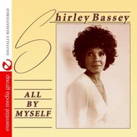 Dame Shirley Bassey - All By Myself