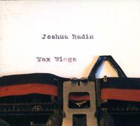 Joshua Radin - Wax Wings [Import]