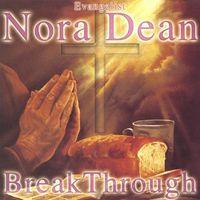 Nora Dean - Break Through