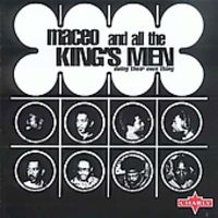 Maceo & All The King's Men - Doing Their Own Thing [Import]