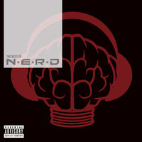 N.E.R.D - The Best Of N.E.R.D