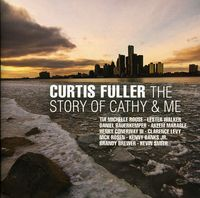 Curtis Fuller - The Story Of Cathy and Me