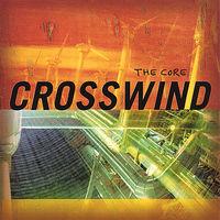 Crosswind - Core