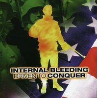 Internal Bleeding - Driven to Conquer