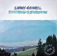 Larry Coryell - European Impressions (Ltd) (Jpn)
