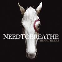 Needtobreathe - The Outsiders