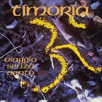 Timoria - Viaggio Senza Vento: 25th Anniversary