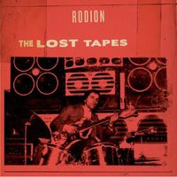 Rodion - Lost Tapes