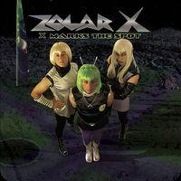 Zolar-X - X Marks The Spot