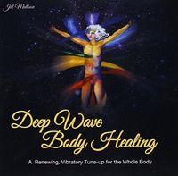 Jill Mattson - Deep Wave Body Healing