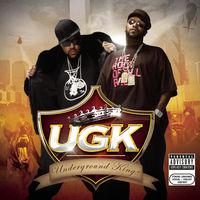 Ugk - Underground Kingz