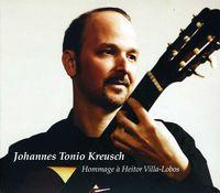 Johannes Tonio Kreusch - Hommage A Heitor Villa Lobos [Import]
