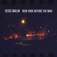 Jesse Malin - New York Before The War [Vinyl]