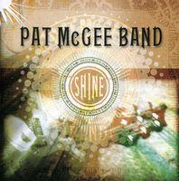 Pat Mcgee Band - Shine