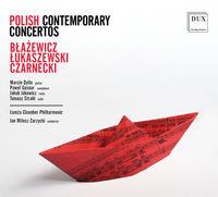 Blazewicz / Dylla / Zarzycki - Polish Contemporary Concertos