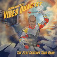 Jason Marsalis - 21st Century Trad Band