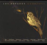 Los Dorados - Good / Evil