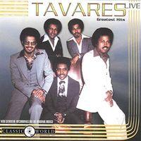 Tavares - Greatest Hits Live