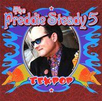 Freddie Steady 5 - Tex Pop