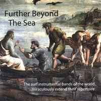 Further Beyond The Sea - Further Beyond The Sea