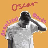 Oscar Scheller - Beautiful Words