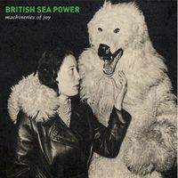 British Sea Power - Machineries Of Joy [Import]