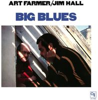 Art Farmer & Jim Hall - Big Blues [LP]