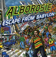 Alborosie - Escape From Babylon [Import]
